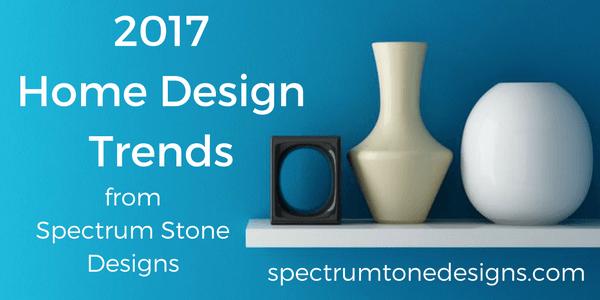 2017-home-design-trends-spectrum-stone-designs-virginia