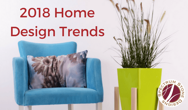2018-Home-Design-Trends